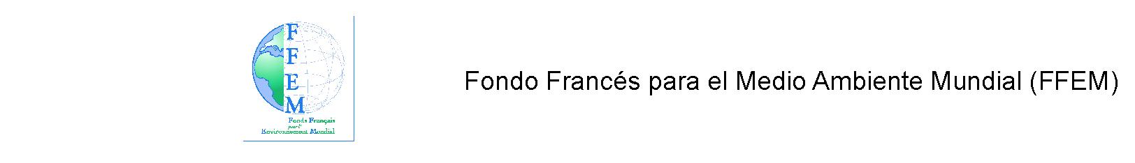 Fondo Francés para el Medio Ambiente Mundial (FFEM) 2
